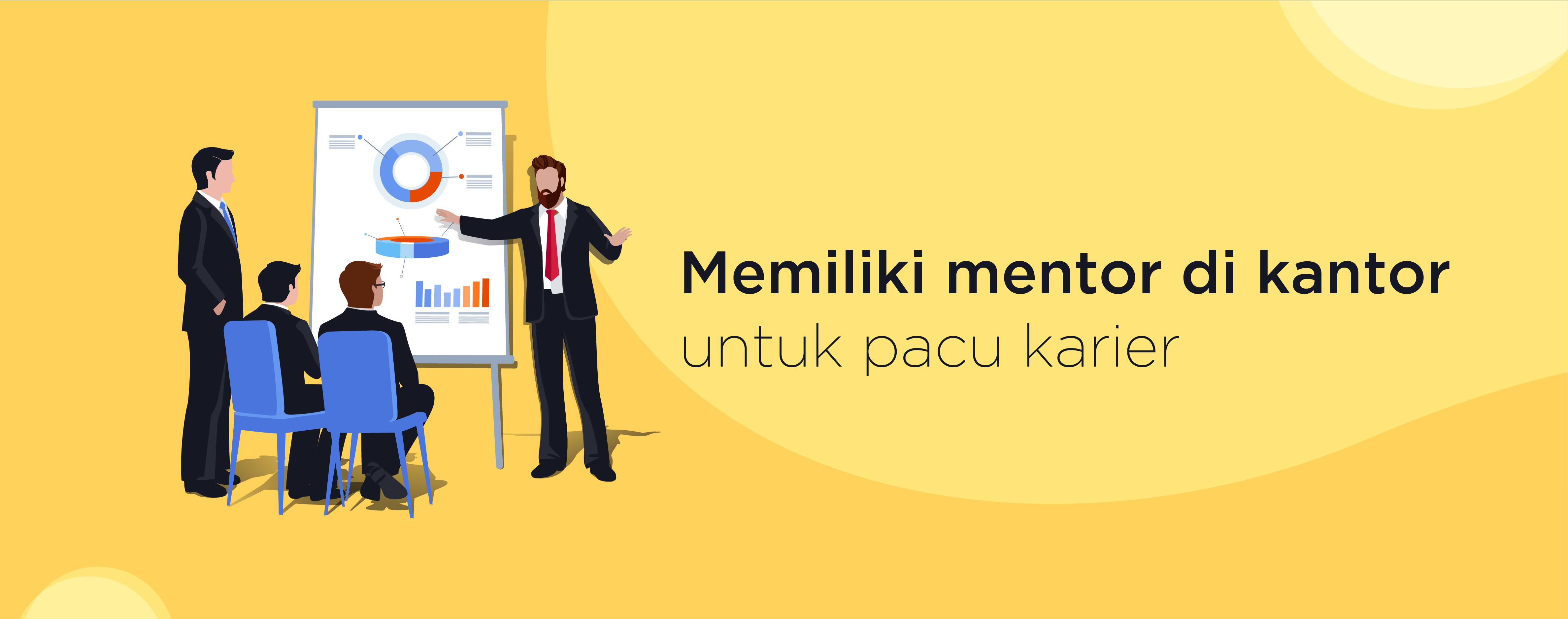 Memiliki Mentor di Kantor Untuk Pacu Karier