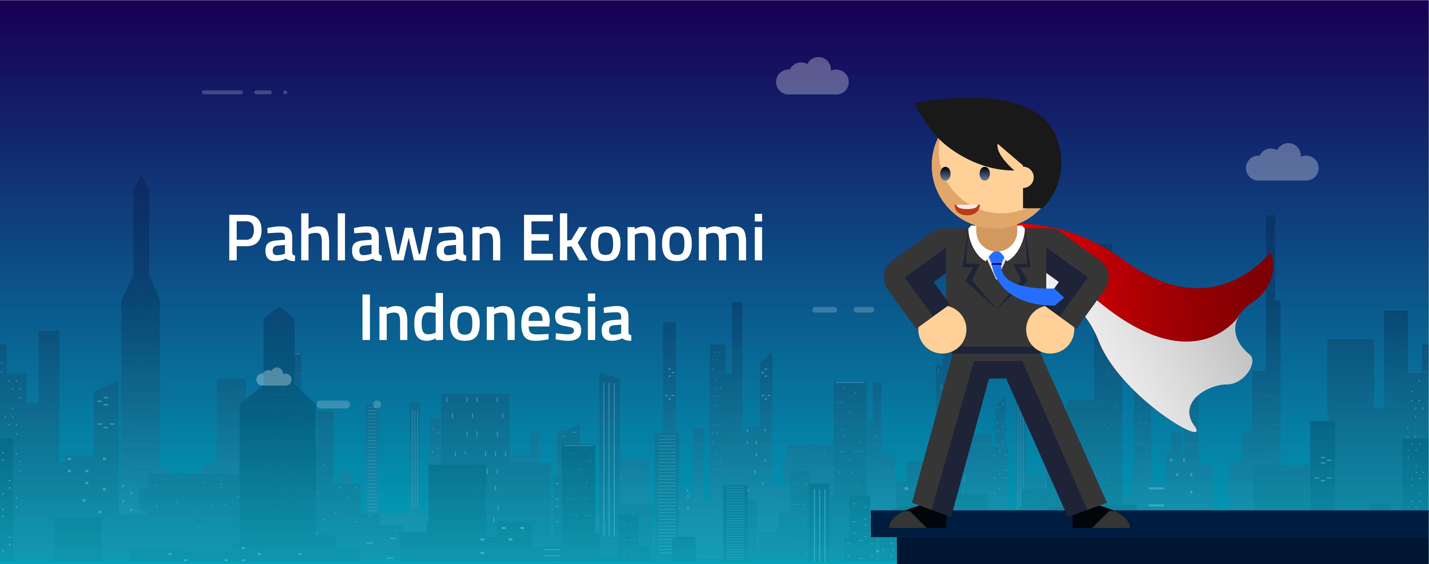 PAHLAWAN EKONOMI INDONESIA