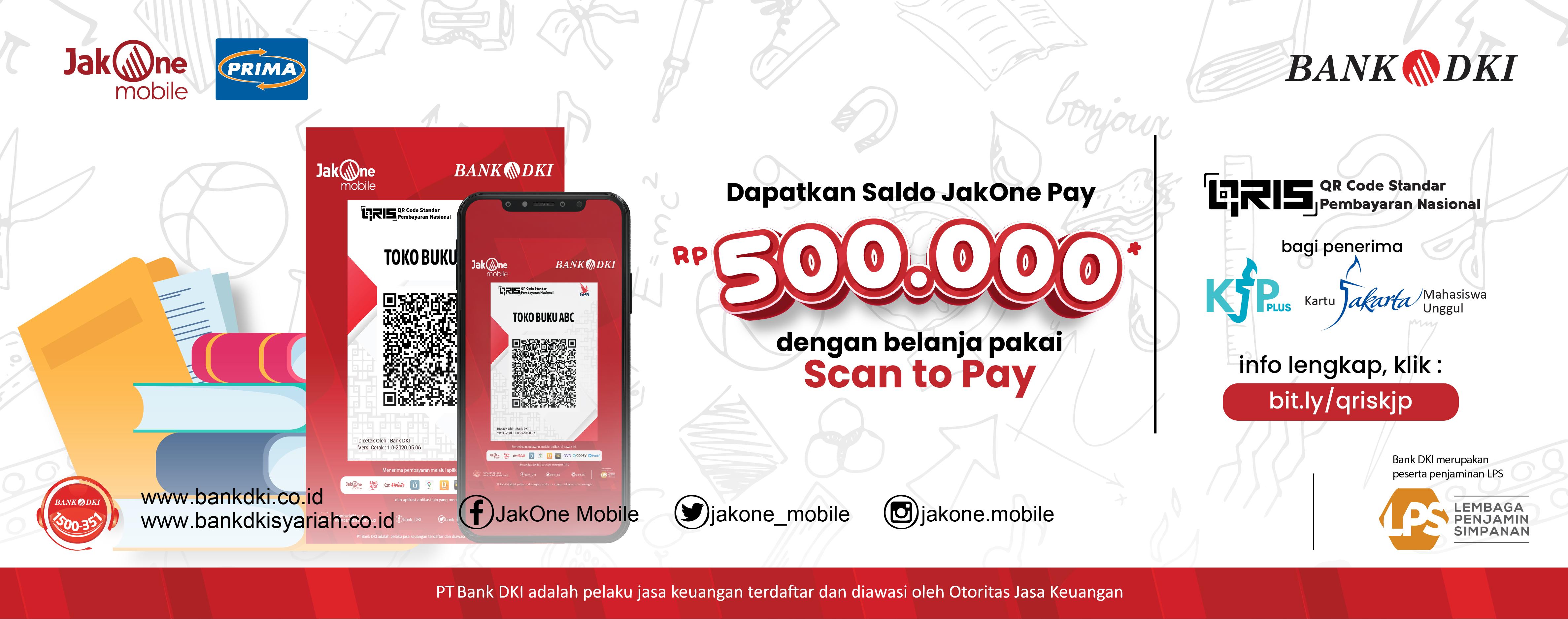 Dapat Saldo JakOne Pay Rp. 500.000