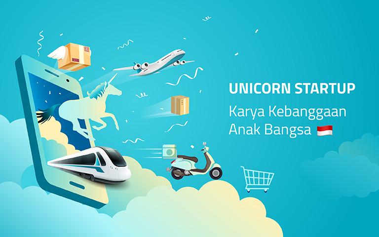 Unicorn Startup : Karya Kebanggaan Anak Bangsa