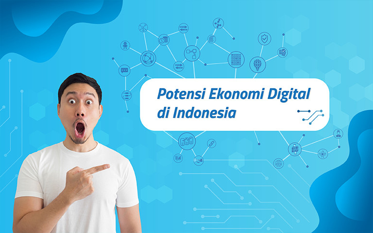 Potensi Ekonomi Digital di Indonesia