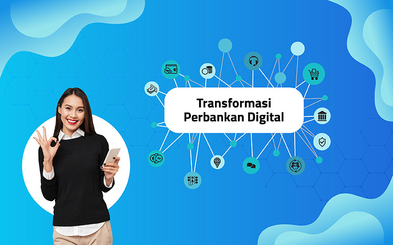 Transformasi Perbankan Digital