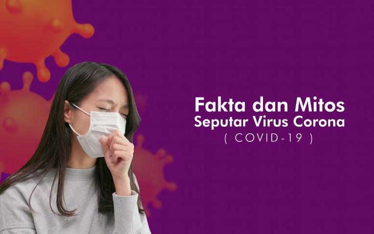 Fakta dan Mitos Virus Corona