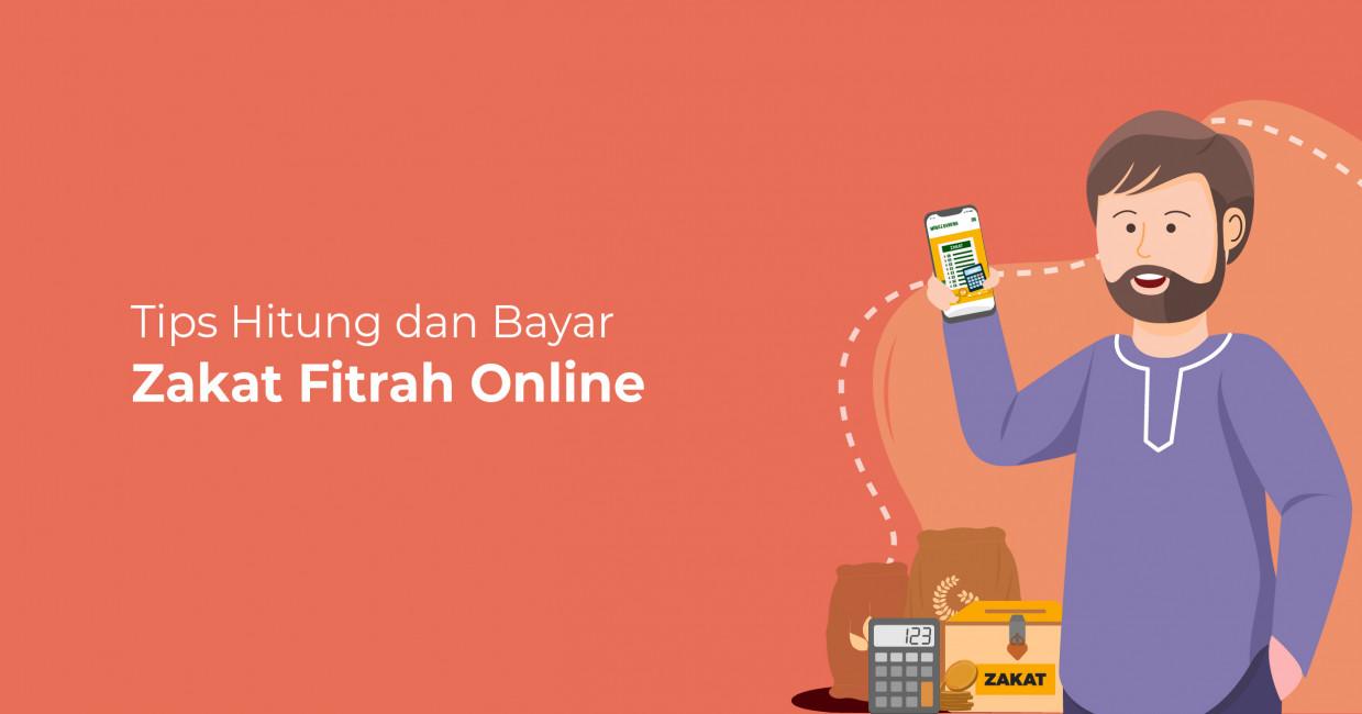Tips Hitung dan Bayar Zakat Fitrah Online