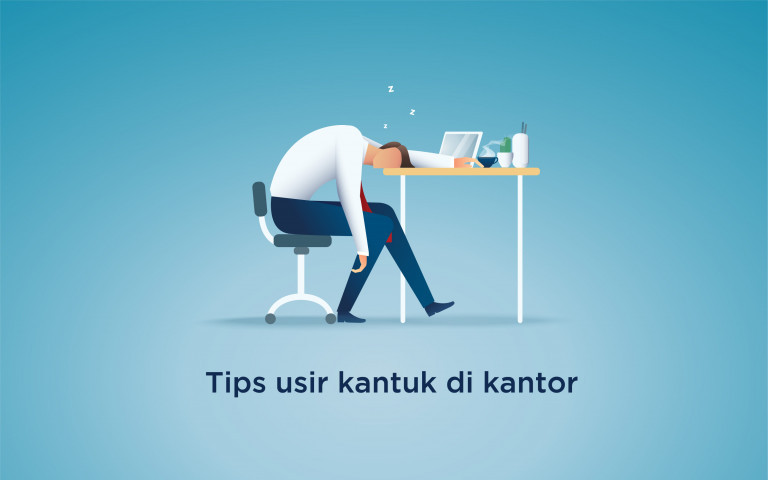 Tips Usir Kantuk saat di Kantor