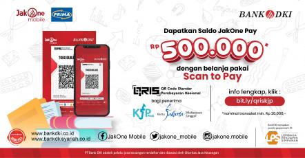 Dapat Saldo JakOne Pay Rp. 500.000 dengan Belanja Scan to Pay QRIS bagi Penerima KJP Plus dan KJMU