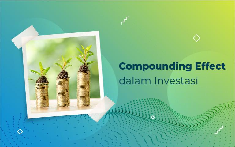 Compounding Effect dalam Investasi