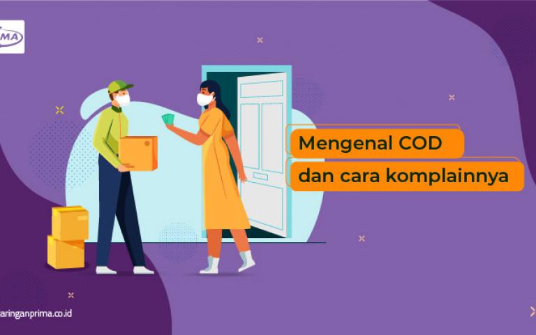 Mengenal COD dan Cara Komplainnya