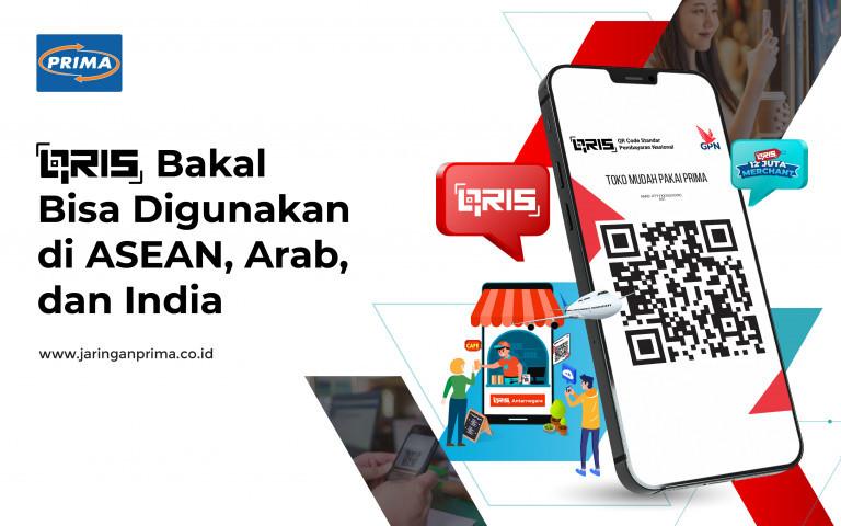 QRIS Bakal Bisa Digunakan di ASEAN, Arab, dan India